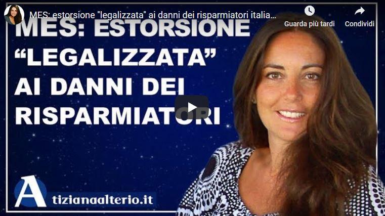 MES: Estorsione Legalizzata ai danni degli Italiani
