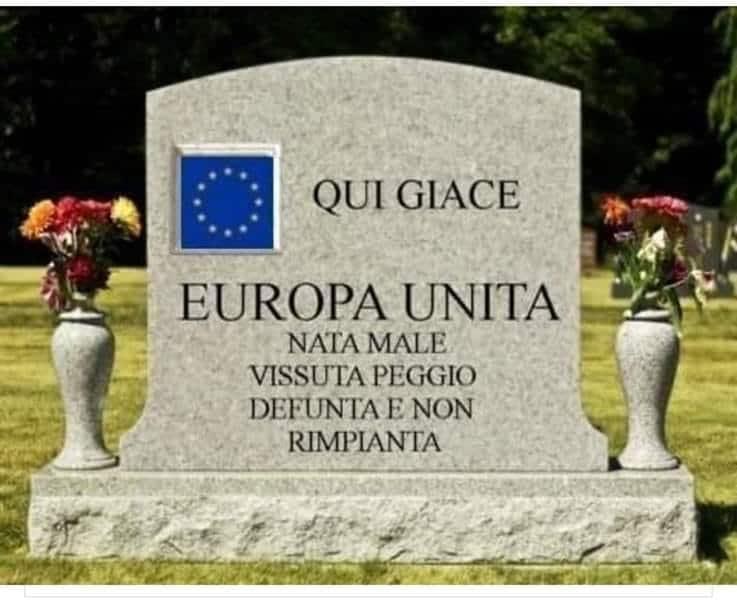 Uscita da questa Europa di AFFARISTI e MAFIOSI